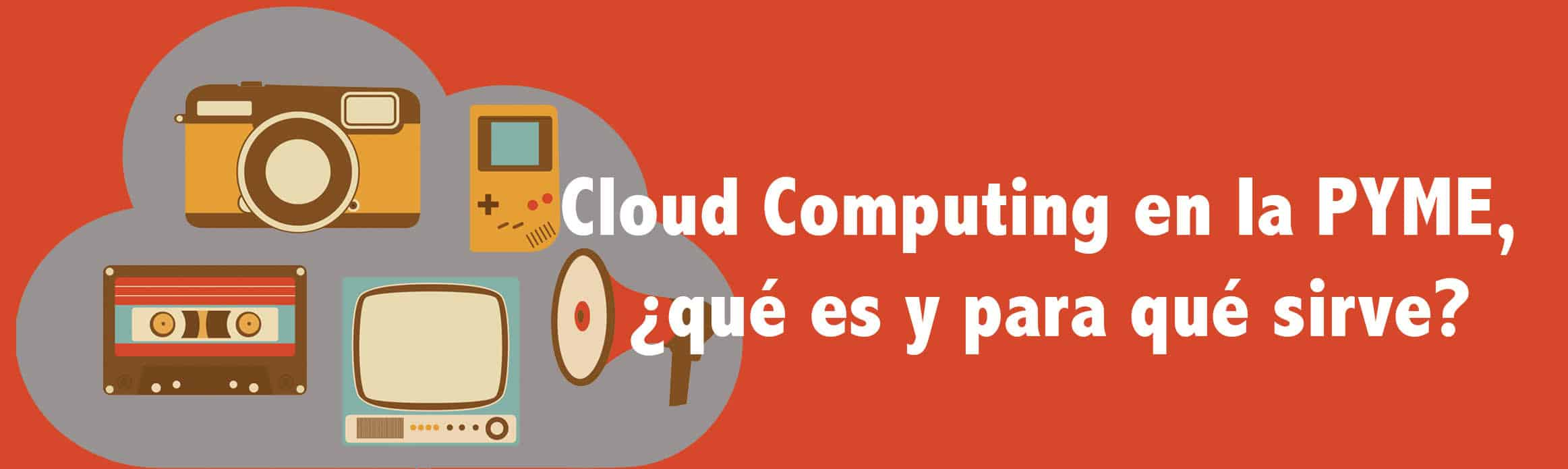 CLOUD COMPUTING PYME