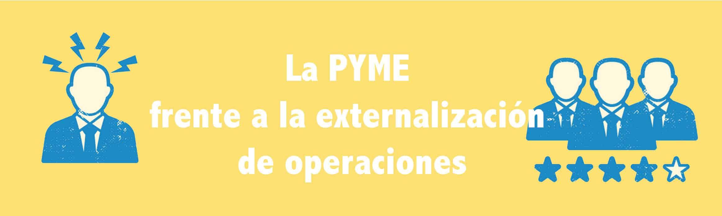 externalización de la pyme