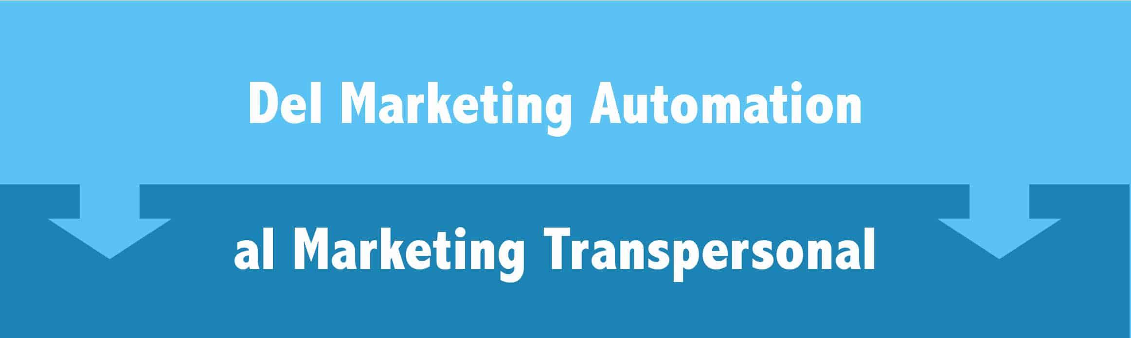 marketing automation y marketing transpersonal