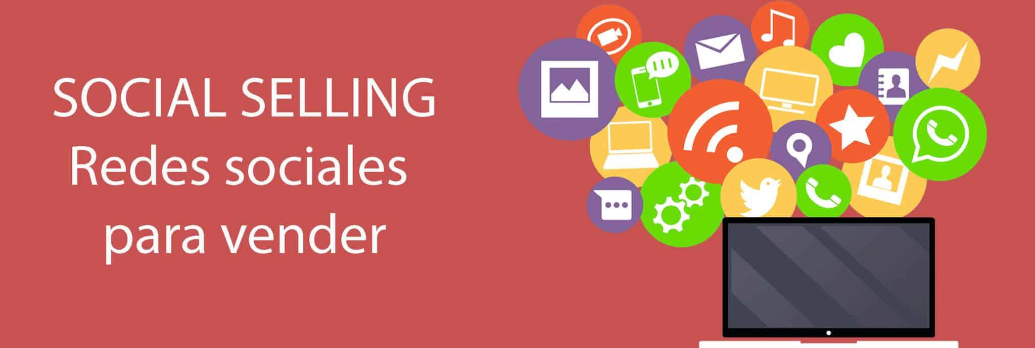 Uso de las redes sociale para vender. Socia selling