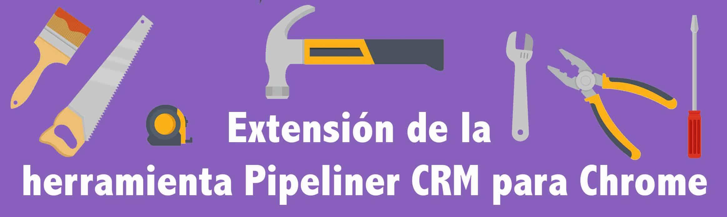 herramienta pipeliner crm