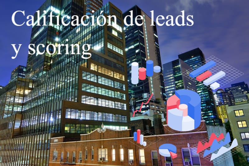 Calificación de leads y scoring
