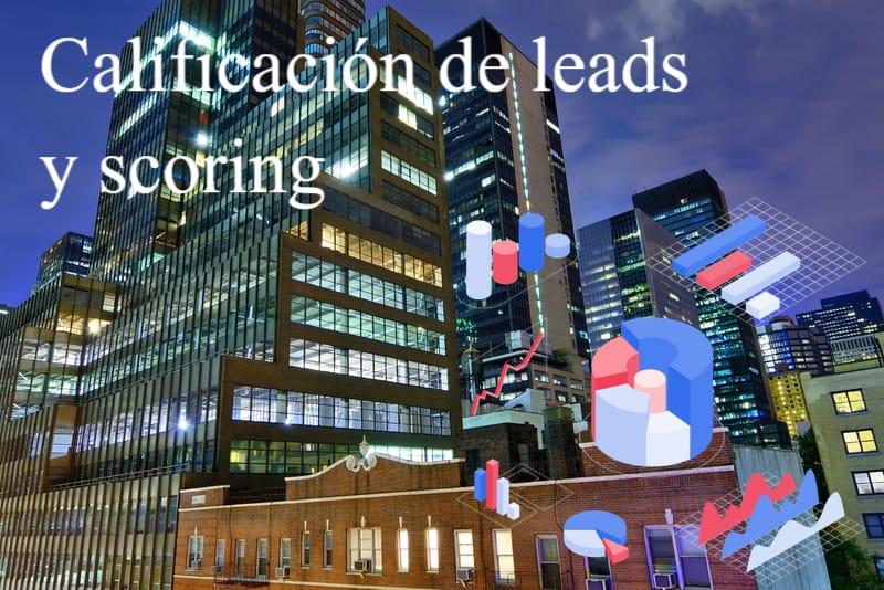 Calificación de leads y scoring